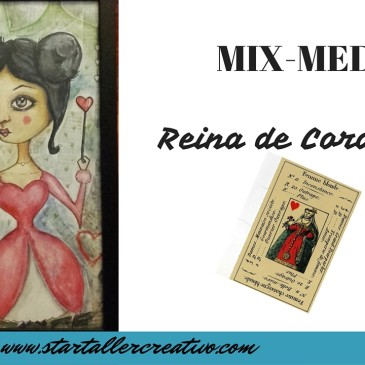 Mix-media Tutorial: Reina de Corazones